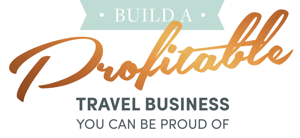 Build a profitable travel business you can be proud of